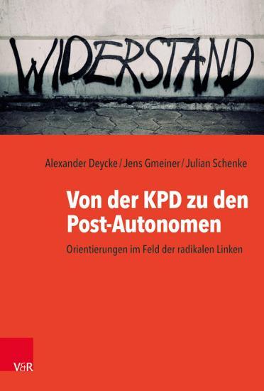 Von der KPD zu den Post Autonomen PDF