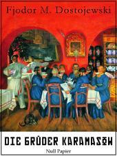 Die Brüder Karamasow: Vollständige Ausgabe, mit interaktivem Personenverzeichnis, Ausgabe 4