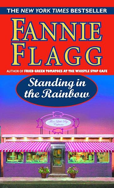 Download Standing in the Rainbow Book