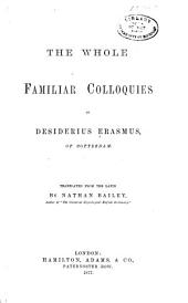 The Whole Familiar Colloquies of Desiderius Erasmus of Rotterdam