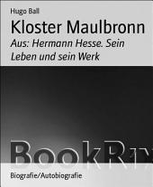 Kloster Maulbronn: Aus: Hermann Hesse. Sein Leben und sein Werk