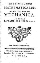 Institutiones mathematicae: Mechanica. 3