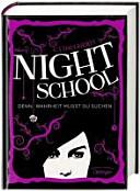 Night School 03  Denn Wahrheit musst du suchen PDF