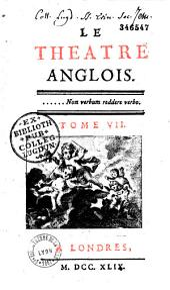 Théâtre anglois (ou choix de plusieurs tragédies angloises)