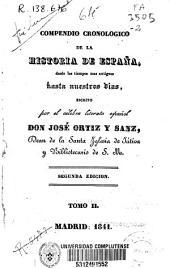 Compendio cronológico de la historia de España desde los tiempos más remotos hasta nuestros días: Volumen 2