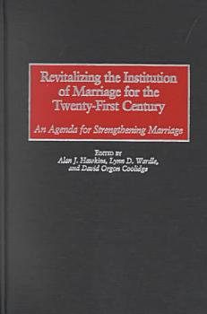 Revitalizing the Institution of Marriage for the Twenty first Century PDF