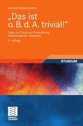 """""""Das ist o. B. d. A. trivial!"""": Tipps und Tricks zur Formulierung mathematischer Gedanken, Ausgabe 9"""