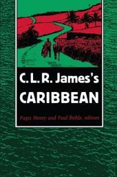 C. L. R. James's Caribbean