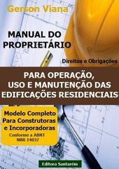 Manual Do ProprietÁrio Para Operação, Uso E Manutenção Das Edificações Residenciais.