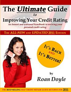 The Ultimate Guide to Improving Your Credit Rating  PDF