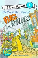 Berenstain Bears  Big Machines