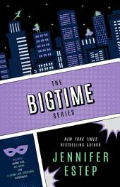 The Bigtime Series