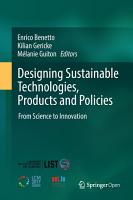 Designing Sustainable Technologies  Products and Policies PDF