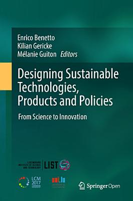 Designing Sustainable Technologies, Products and Policies
