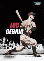 Lou Gehrig  Revised Edition  PDF