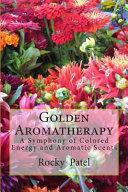 Golden Aromatherapy