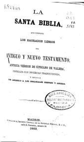 La Santa Biblia: que contiene los sagrados libros del Antiguo y Nuevo Testamento