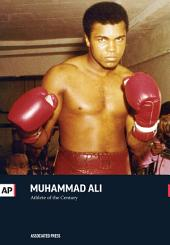 Muhammad Ali: Athlete of the Century