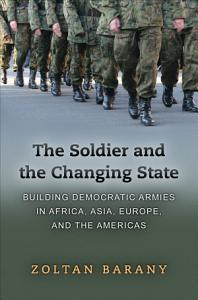 The Soldier and the Changing State Book