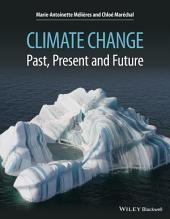 Climate Change: Past, Present, and Future