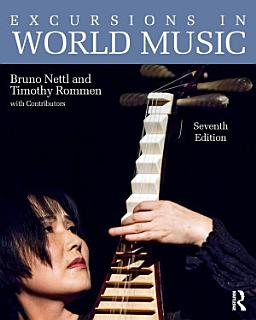 Excursions in World Music  Seventh Edition Book