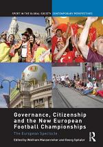 Governance, Citizenship and the New European Football Championships