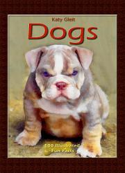 The Complete Illustrated Encyclopedia Of Dogs Puppies