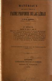 Matériaux pour servir à l'étude de la faune profonde du la Léman: Extrait du Bulletin de la Société vandoise des Sciences naturelles, vol. XIII - XVI, Volume1