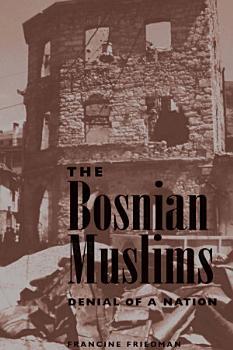 The Bosnian Muslims PDF