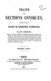 Traité des sections coniques faisant suite au Traité de géométrie supérieure par M. Chasles: 1. Partie. 1