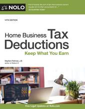 Home Business Tax Deductions: Keep What You Earn, Edition 14