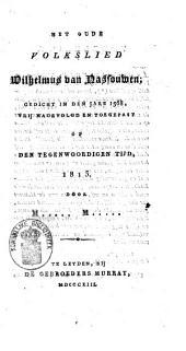 Het oude volkslied: Wilhelmus van Nassouwen, gedicht in den jare 1568,