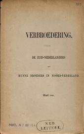 Verbroedering: de Zuid-Nederlanders aan hunne broeders in Noord-Nederland, Maart 1861