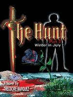 The Hunt Part 2 - Winter in July