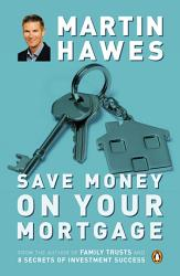 Save Money On Your Mortgage Book PDF