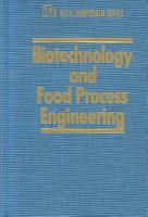 Biotechnology and Food Process Engineering PDF