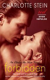 Forbidden: An Under the Skin Novel