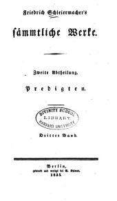 Friedrich Schleiermacher's sämmtliche werke...: Kurze darstellung des theologischen studiums. Ueber die religion. Die Weihnachtsfeier. 1843
