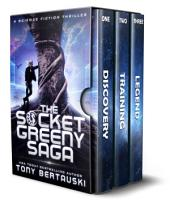 The Socket Greeny Saga: A Science Fiction Saga
