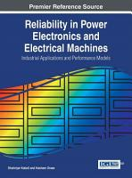 Reliability in Power Electronics and Electrical Machines  Industrial Applications and Performance Models PDF