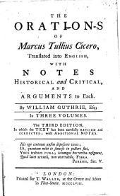 The Orations of Marcus Tullius Cicero: Volume 1