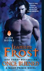 Once Burned: A Night Prince Novel