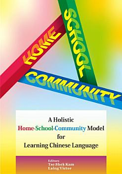 A Holistic Home School Community Model for Learning Chinese Language PDF