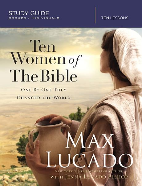 Ten Women of the Bible