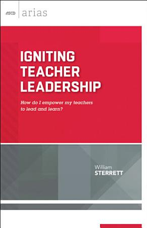 Igniting Teacher Leadership PDF
