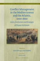 Conflict Management in the Mediterranean and the Atlantic  1000 1800 PDF