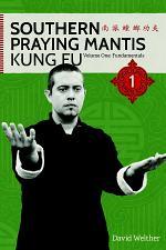 Fundamentals of Southern Praying Mantis Volume One