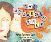 The Stubborn Tree