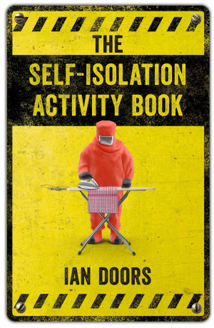 The Self Isolation Activity Book