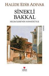 Sinekli Bakkal: Selim İleri'nin Sonsözüyle